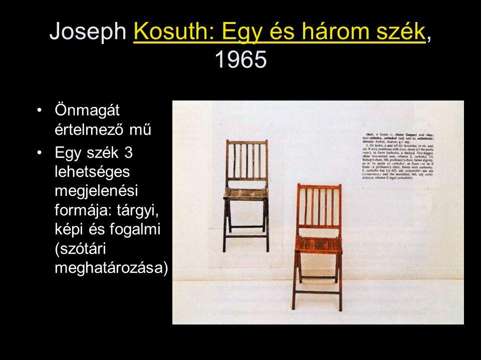 Joseph Kosuth: Egy és három szék, 1965