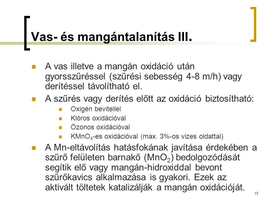 Vas- és mangántalanítás III.