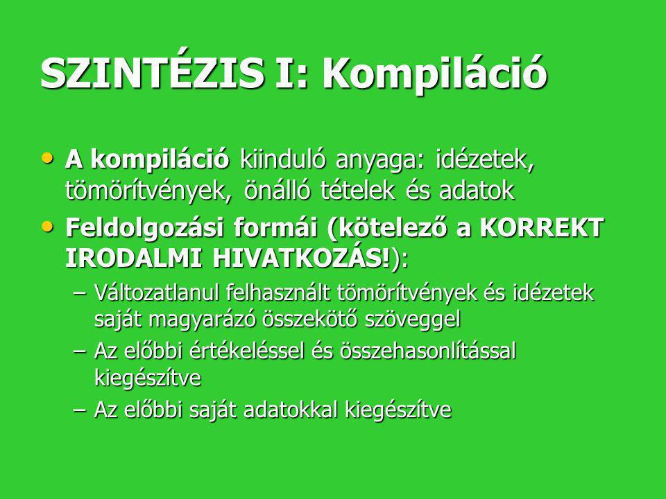 SZINTÉZIS I: Kompiláció