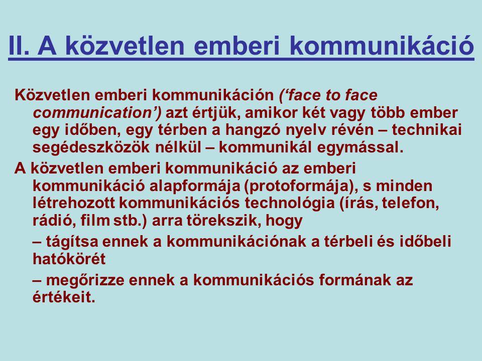 II. A közvetlen emberi kommunikáció