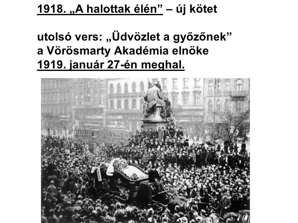 """1918. """"A halottak élén – új kötet"""