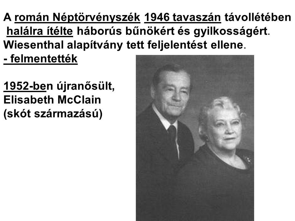 A román Néptörvényszék 1946 tavaszán távollétében