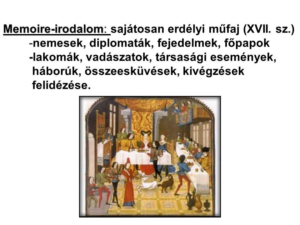 Memoire-irodalom: sajátosan erdélyi műfaj (XVII. sz.)
