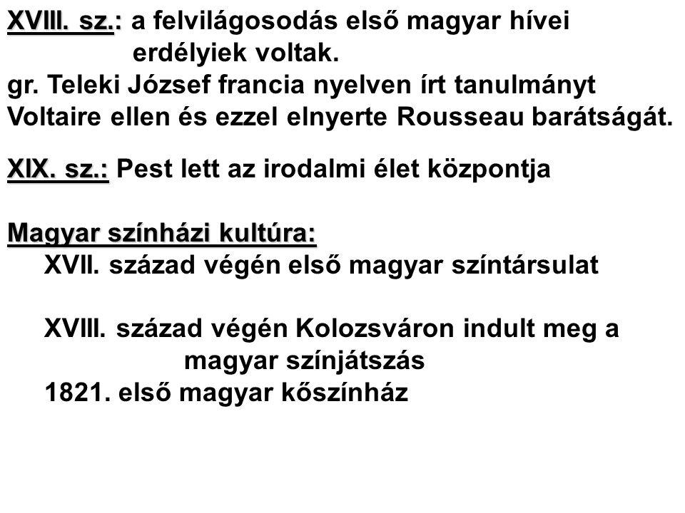 XVIII. sz.: a felvilágosodás első magyar hívei