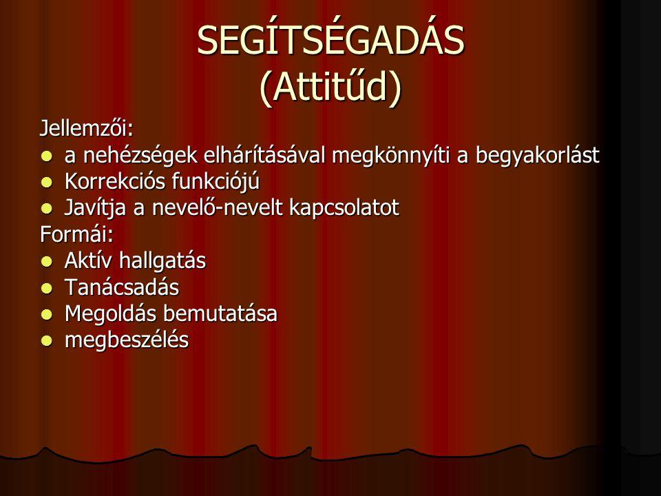 SEGÍTSÉGADÁS (Attitűd)