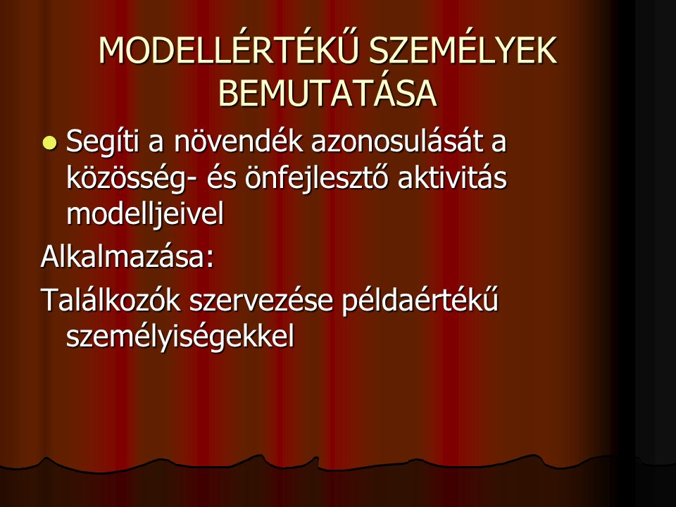 MODELLÉRTÉKŰ SZEMÉLYEK BEMUTATÁSA