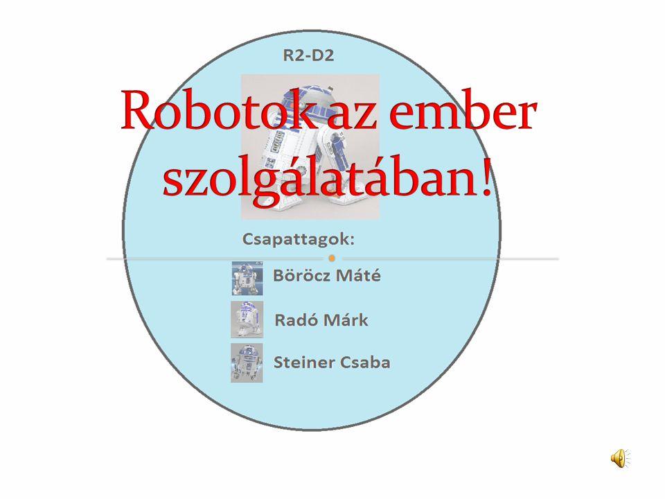 Robotok az ember szolgálatában!