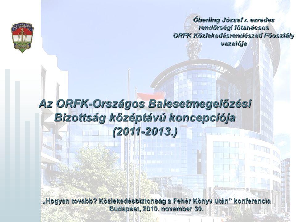Az ORFK-Országos Balesetmegelőzési Bizottság középtávú koncepciója