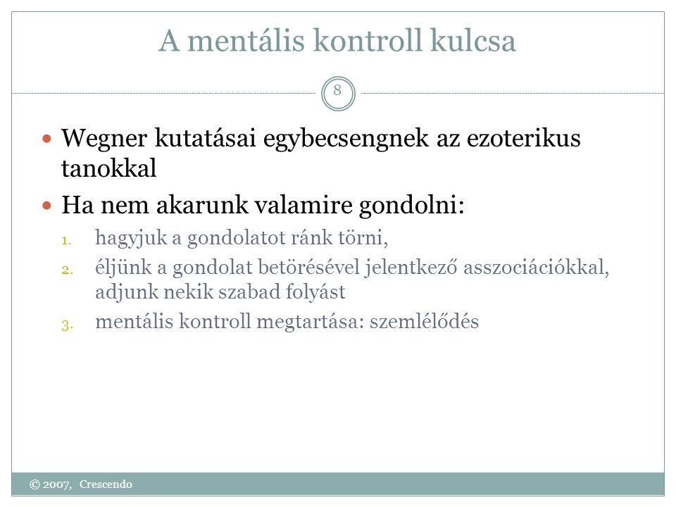 A mentális kontroll kulcsa