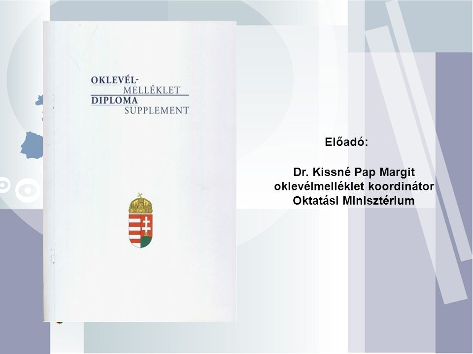 Dr. Kissné Pap Margit oklevélmelléklet koordinátor