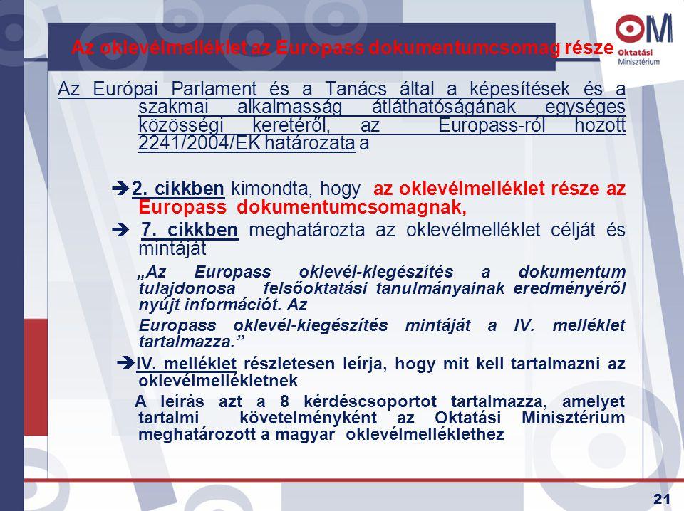 Az oklevélmelléklet az Europass dokumentumcsomag része