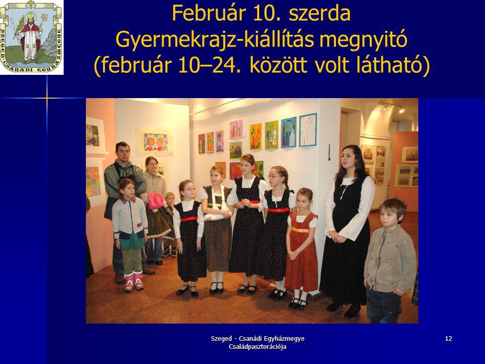 Szeged - Csanádi Egyházmegye Családpasztorációja