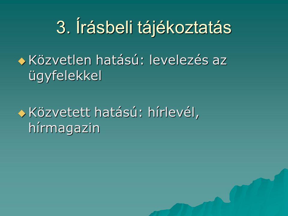 3. Írásbeli tájékoztatás