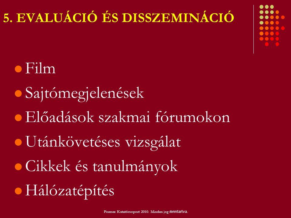 5. EVALUÁCIÓ ÉS DISSZEMINÁCIÓ