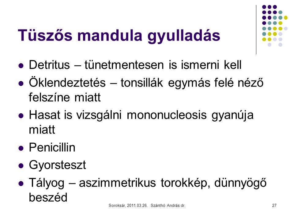 Tüszős mandula gyulladás
