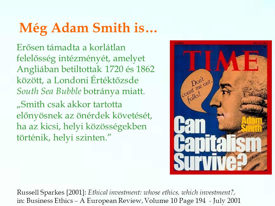 Még Adam Smith is…