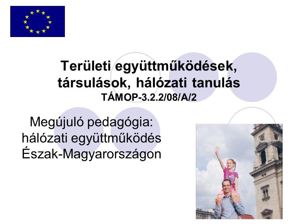 Megújuló pedagógia: hálózati együttműködés Észak-Magyarországon