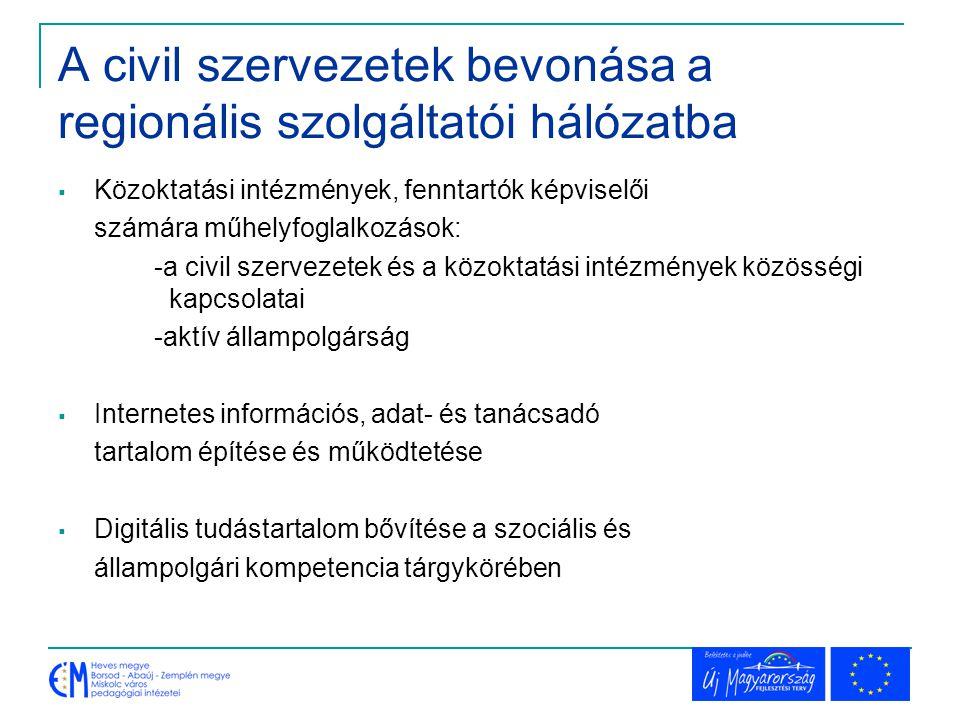 A civil szervezetek bevonása a regionális szolgáltatói hálózatba