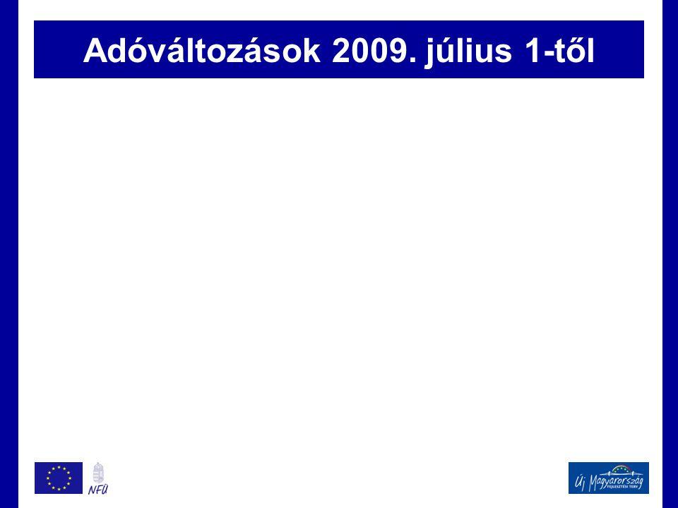 Adóváltozások 2009. július 1-től