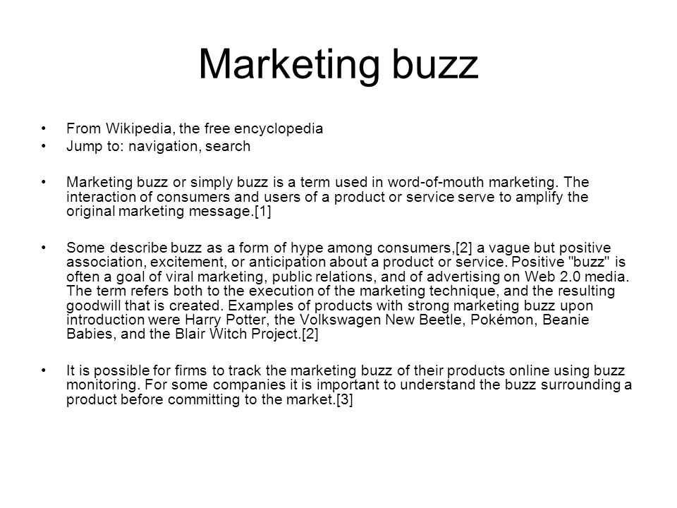 Marketing buzz From Wikipedia, the free encyclopedia