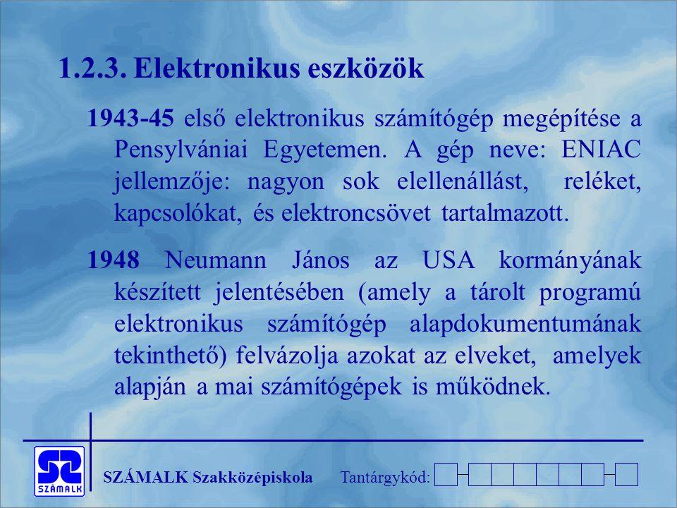 1.2.3. Elektronikus eszközök