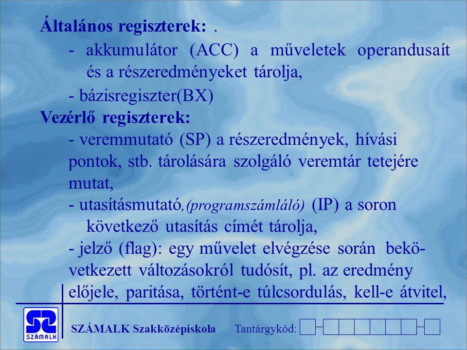 Általános regiszterek: .