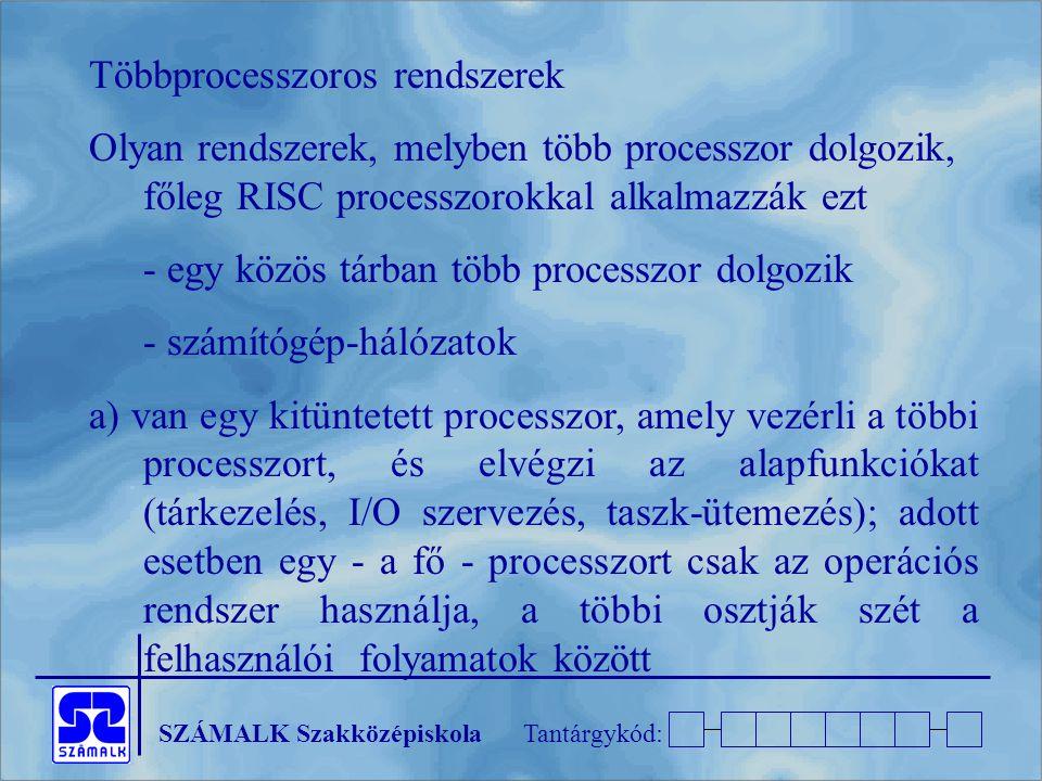 Többprocesszoros rendszerek
