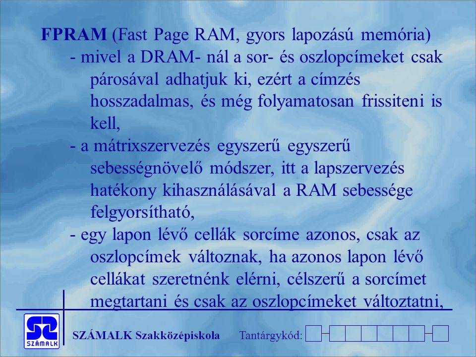 FPRAM (Fast Page RAM, gyors lapozású memória)