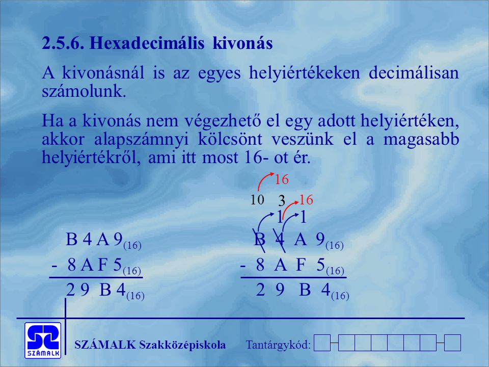 2.5.6. Hexadecimális kivonás