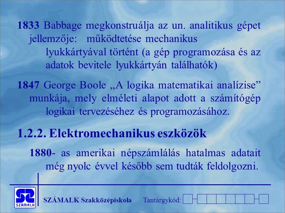 1.2.2. Elektromechanikus eszközök