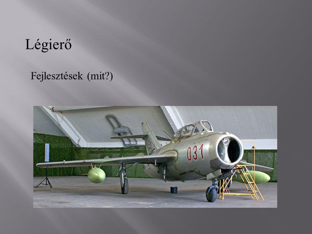 Légierő Fejlesztések (mit )