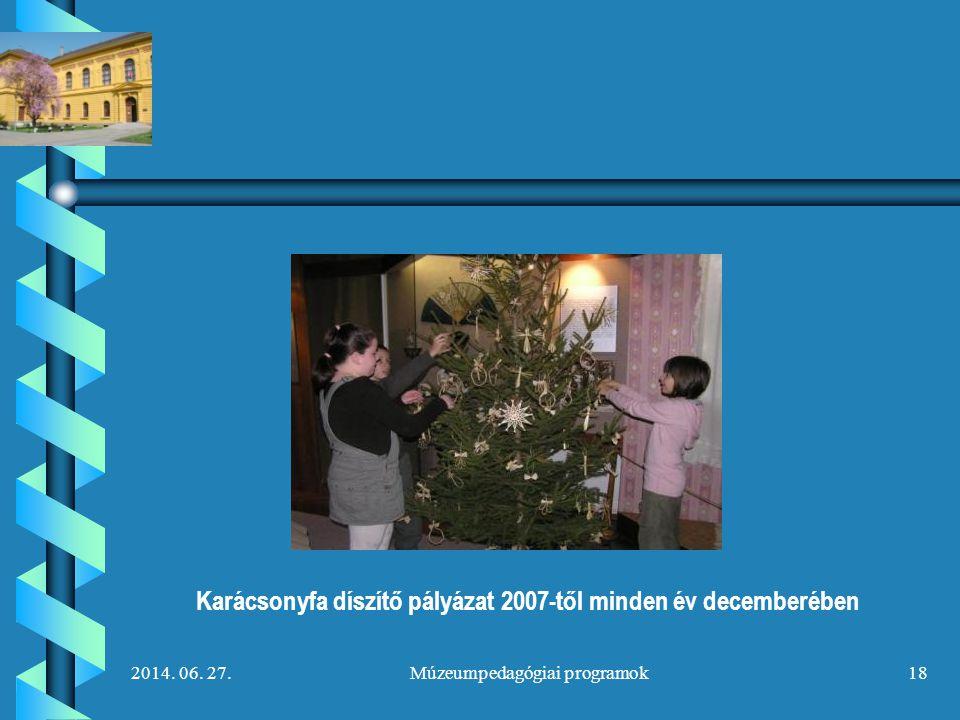 Karácsonyfa díszítő pályázat 2007-től minden év decemberében