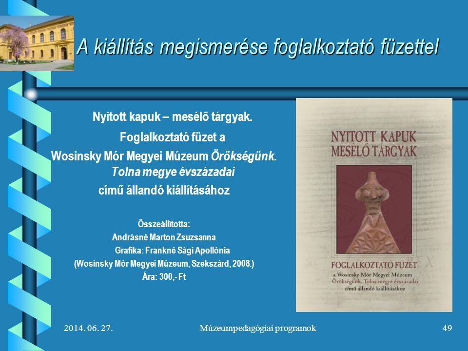 A kiállítás megismerése foglalkoztató füzettel