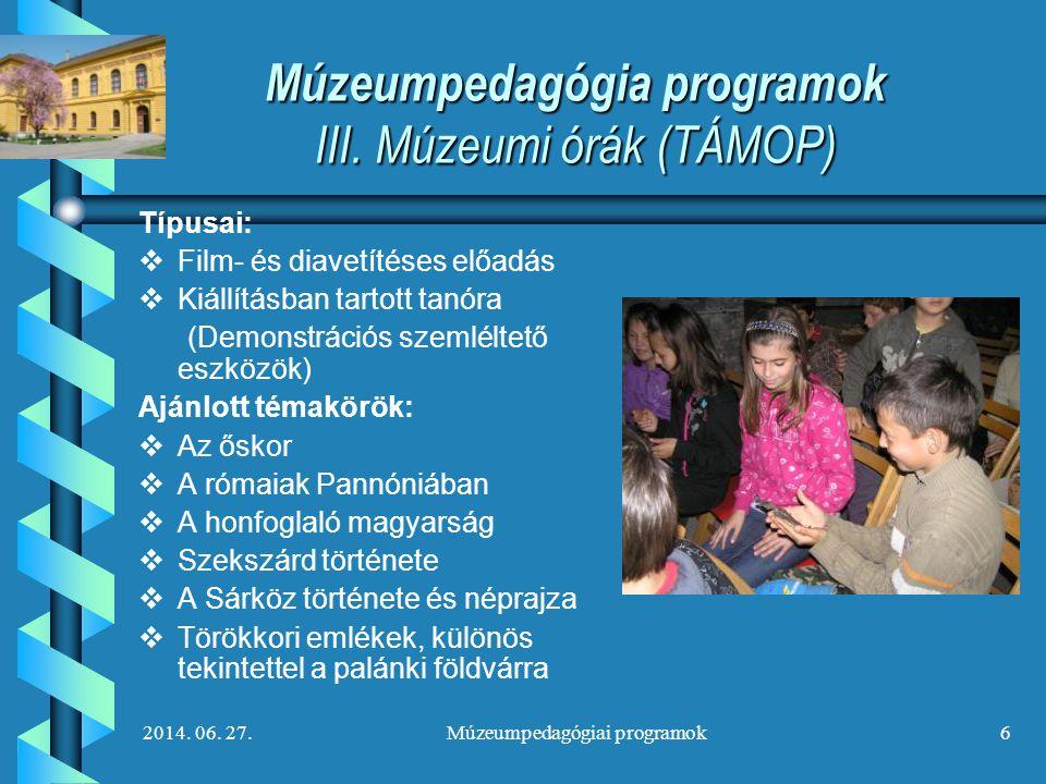 Múzeumpedagógia programok III. Múzeumi órák (TÁMOP)