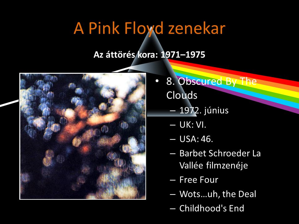 A Pink Floyd zenekar 8. Obscured By The Clouds
