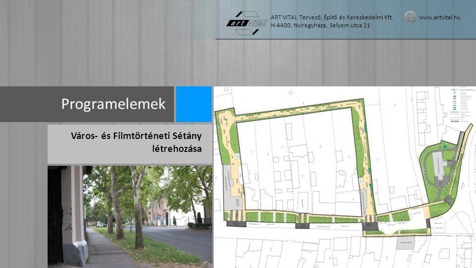 Programelemek Város- és Filmtörténeti Sétány létrehozása