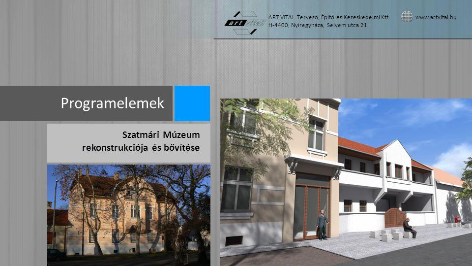 Programelemek Szatmári Múzeum rekonstrukciója és bővítése