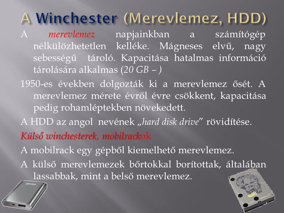 A Winchester (Merevlemez, HDD)