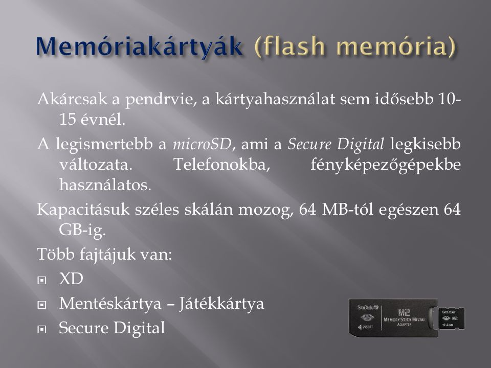 Memóriakártyák (flash memória)