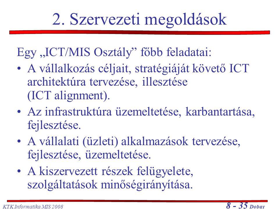 2. Szervezeti megoldások