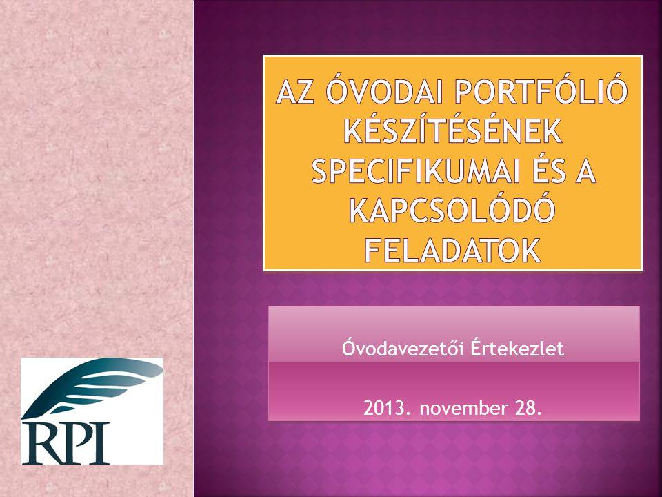 Óvodavezetői Értekezlet 2013. november 28.