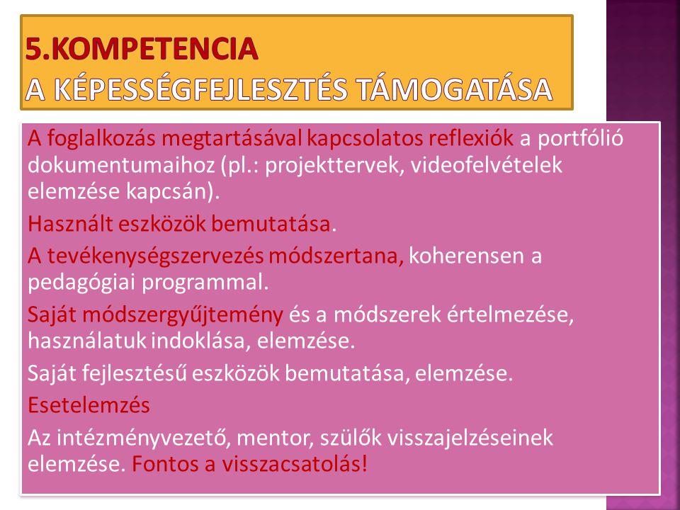 5.Kompetencia A képességfejlesztés támogatása