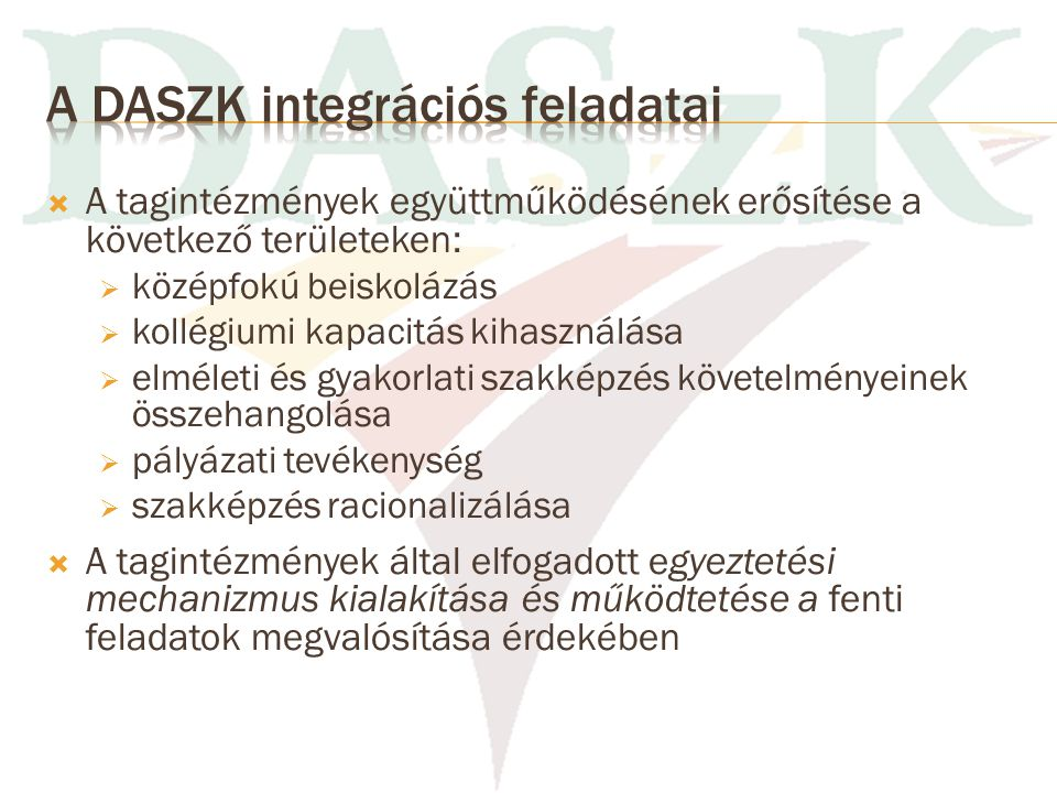 A DASZK integrációs feladatai