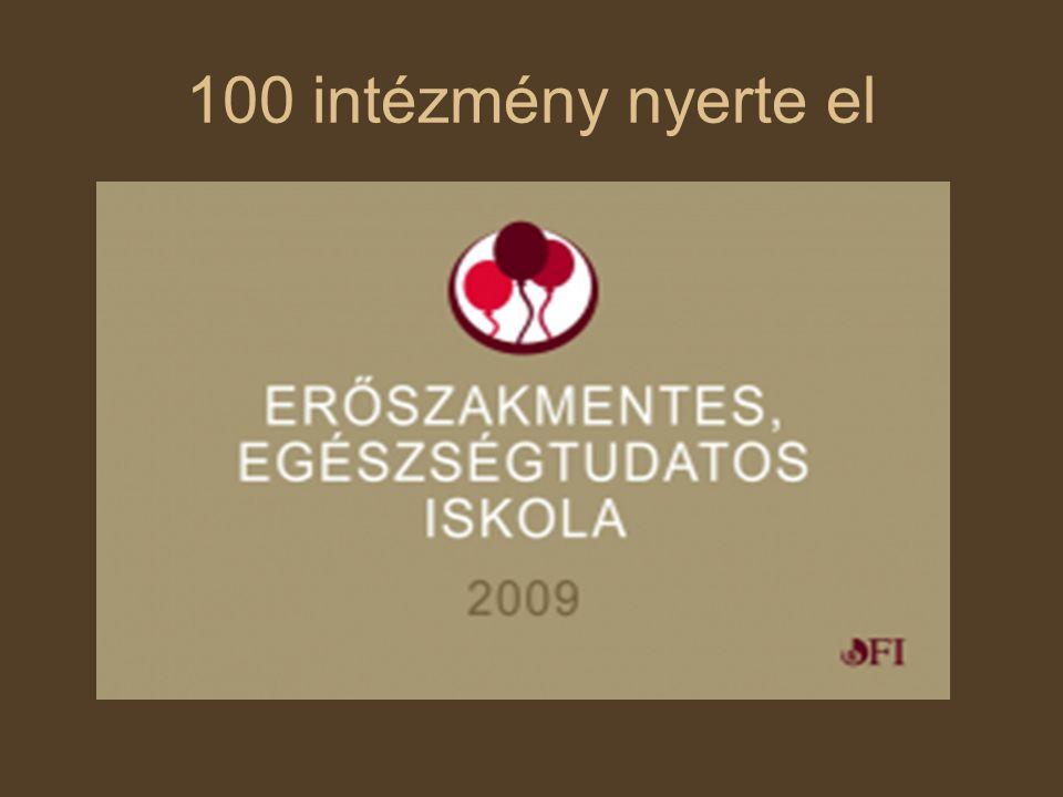 100 intézmény nyerte el