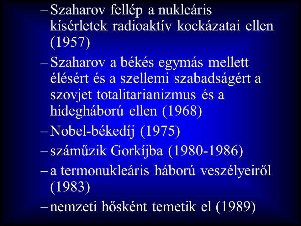 Szaharov fellép a nukleáris kísérletek radioaktív kockázatai ellen (1957)