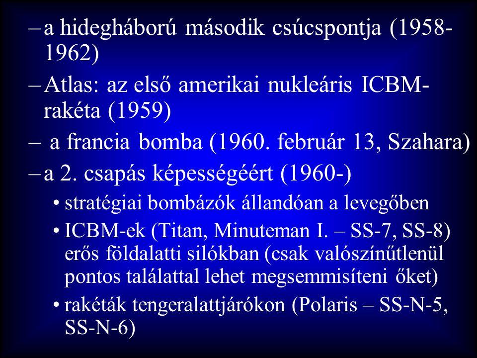 a hidegháború második csúcspontja (1958-1962)