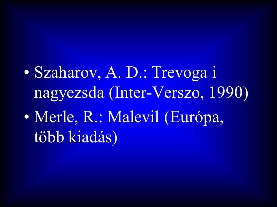 Szaharov, A. D.: Trevoga i nagyezsda (Inter-Verszo, 1990)