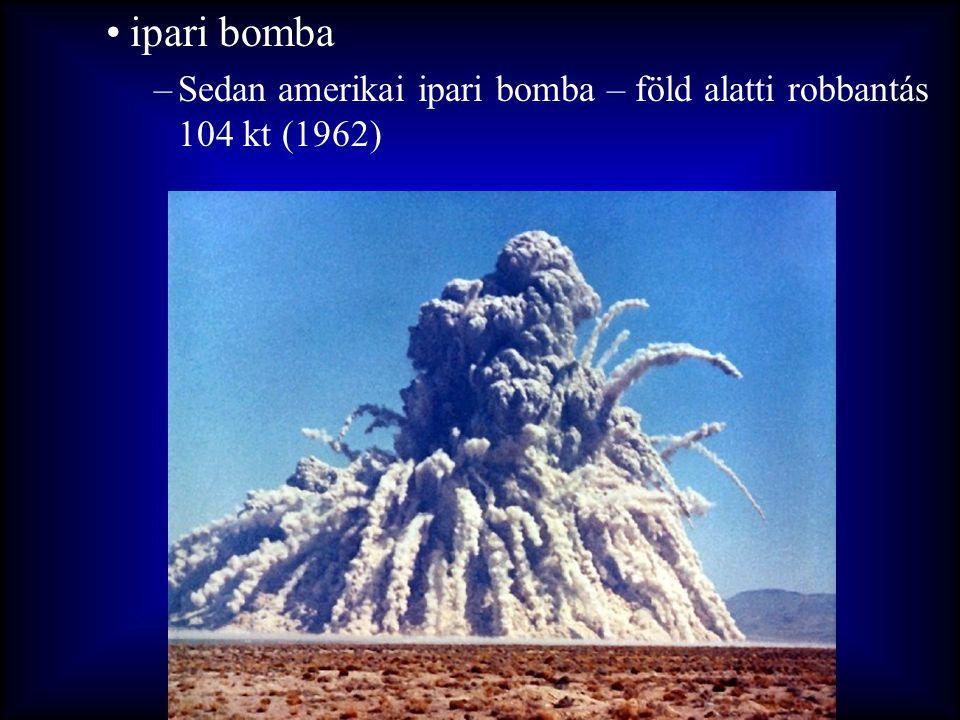 ipari bomba Sedan amerikai ipari bomba – föld alatti robbantás 104 kt (1962)