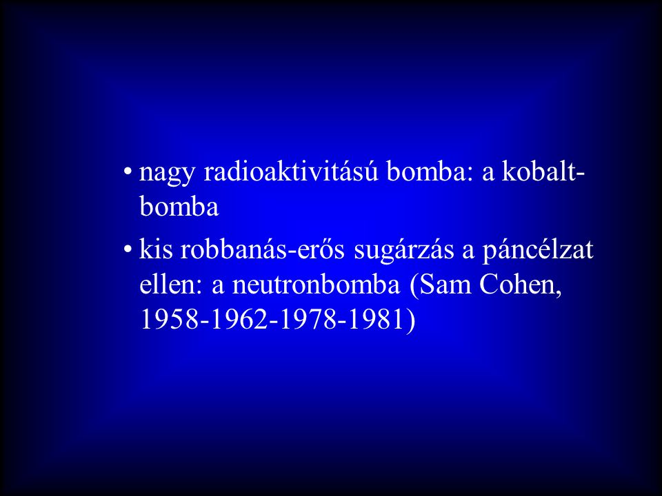 nagy radioaktivitású bomba: a kobalt-bomba