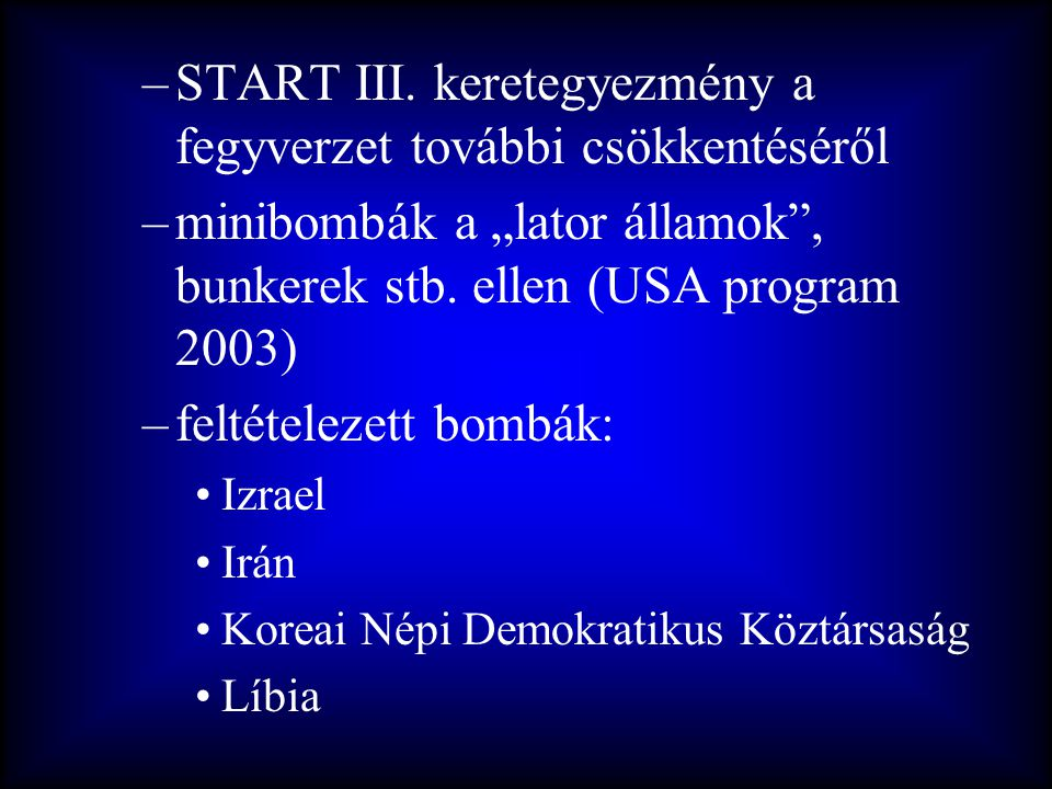 START III. keretegyezmény a fegyverzet további csökkentéséről